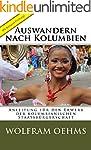 Auswandern nach Kolumbien: Anleitung...