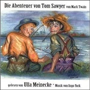 Die Abenteuer von Tom Sawyer Hörbuch