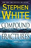 Compound Fractures (Dr. Alan Gregory)