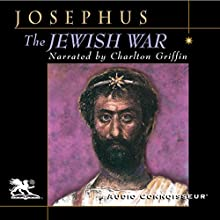 The Jewish War Audiobook by Flavius Josephus Narrated by Charlton Griffin