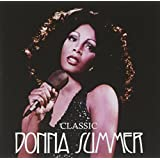 Classic Donna Summer (The Masters Collection)