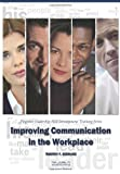 img - for Improving Communication in the Workplace: Pinpoint Leadership Skill Development Training Series book / textbook / text book