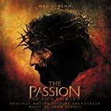 echange, troc John Debney - The Passion Of Christ: Original Motion Picture Soundtrack