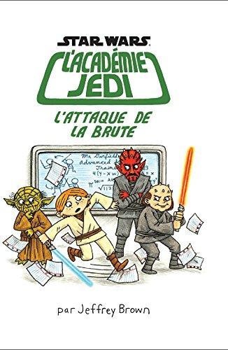 L'académie Jedi (3) : L'attaque de la brute