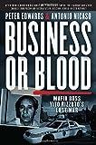 Business or Blood: Mafia Boss Vito Rizzutos Last War