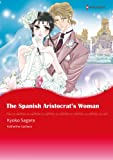 img - for The Sapnish Aristocrat's Woman - Sons of Privilege 3 (Harlequin comics) book / textbook / text book