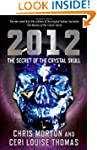 2012: The Secret of the Crystal Skull