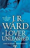 Lover Unleashed (Black Dagger Brotherhood, Book 9)