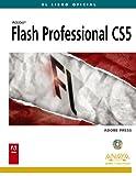 img - for Flash Professional CS5 / Adobe Flash Professional CS5 Classroom in a Book (Diseno Y Creatividad / Design and Creativity) (Spanish Edition) book / textbook / text book