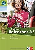 Fairway Refresher. Lehrb. A2 + 2 Audio-CDs