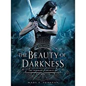 The Beauty of Darkness: The Remnant Chronicles, Book 3 | Mary E. Pearson