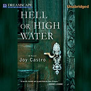 Hell or High Water | [Joy Castro]