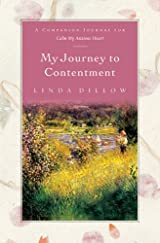 My Journey to Contentment, A Companion Journal for Calm My Anxious Heart