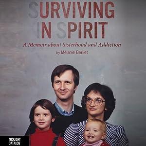 Surviving in Spirit Audiobook