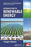 Introduction to Renewable Energy (Energy and the Environment)