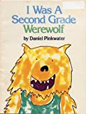 I WAS A SECOND GRADE WEREWOLF by Daniel Pinkwater (1989 Softcover 9 x 7 inches, 32 pages Trumpet Club Special Edition) (0440840481) by Daniel Pinkwater