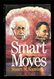 Smart Moves (0312001908) by Stuart M. Kaminsky