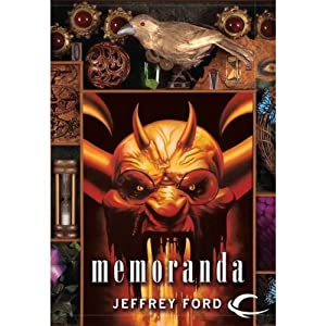 Memoranda: The Well-Built City Trilogy, Book 2 | [Jeffrey Ford]