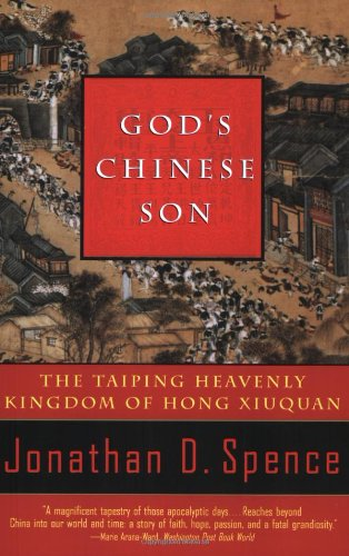 God's Chinese Son: The Taiping Heavenly Kingdom of Hong...