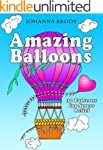 Amazing Balloons: 30 Patterns for Str...