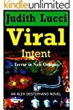 Viral Intent: An Alexandra Destephano Novel  Book #3