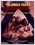 Slumber Party Massacre and Slumber Party Massacre 2