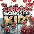 Christmas Songs for Kids - Original Classics