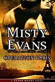 Operation Paris (Super Agent Book 2)