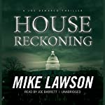 House Reckoning: A Joe DeMarco Thriller, Book 9 (       UNABRIDGED) by Mike Lawson Narrated by Joe Barrett