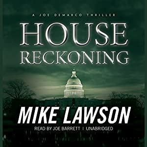 House Reckoning: A Joe DeMarco Thriller, Book 9 | [Mike Lawson]
