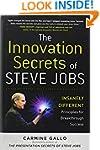 The Innovation Secrets of Steve Jobs:...