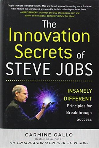 The Innovation Secrets of Steve Jobs: Insanely Different...