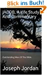 JACOB, A Life Study And Commentary (O...