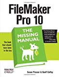 Susan Prosser FileMaker Pro 10: The Missing Manual (Missing Manuals)