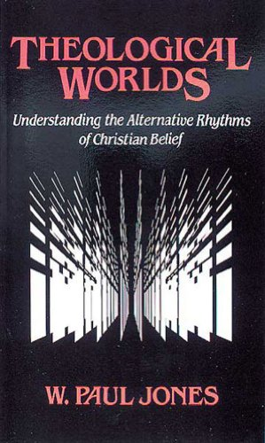 Theological Worlds: Understanding the Alternative Rhythms...