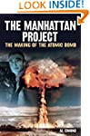 The Manhattan Project: The Making of...