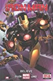 img - for Iron Man, Vol. 1: Believe (Marvel NOW!) book / textbook / text book