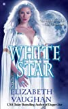 White Star (0425227014) by Elizabeth Vaughan