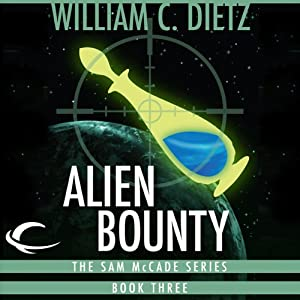 Alien Bounty: Sam McCade, Book 3 | [William C. Dietz]