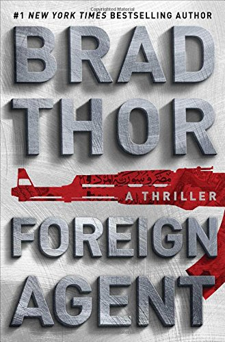 Foreign-Agent-A-Thriller-Scot-Harvath