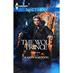 The Wolf Prince   Karen Whiddon