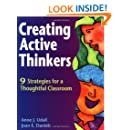 Creating Active Thinkers: 9 Strategies for a Thoughtful Classroom