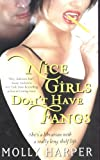 Nice Girls Don&#39;t Have Fangs