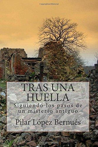 TRAS UNA HUELLA (Novelas adultos): Tras los pasos de un misterio antiguo