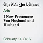 I Now Pronounce You Husband and Husband | Henry Alford