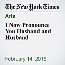 I Now Pronounce You Husband and Husband Other by Henry Alford Narrated by Kristi Burns