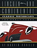 img - for LINCOLN AND CONTINENTAL Classic Motorcars: The Early Years book / textbook / text book