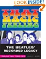 That Magic Feeling: The Beatles' Recorded Legacy, Volume Two, 1966-1970: 2