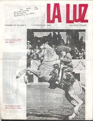 LA LUZ Vol 35 #9 Tony Aguilar Cesar Gonzalez-Ruano 2/15 1966