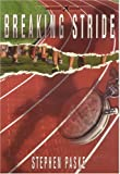 Breaking Stride: One Flight Fiction